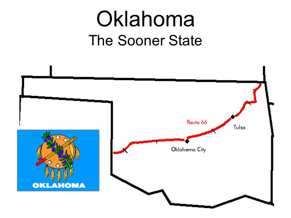 Oklahoma The Sooner State