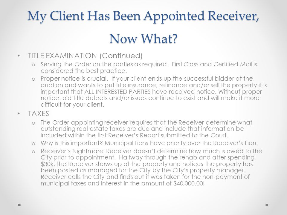My Client Has Been Appointed Receiver, Now What.