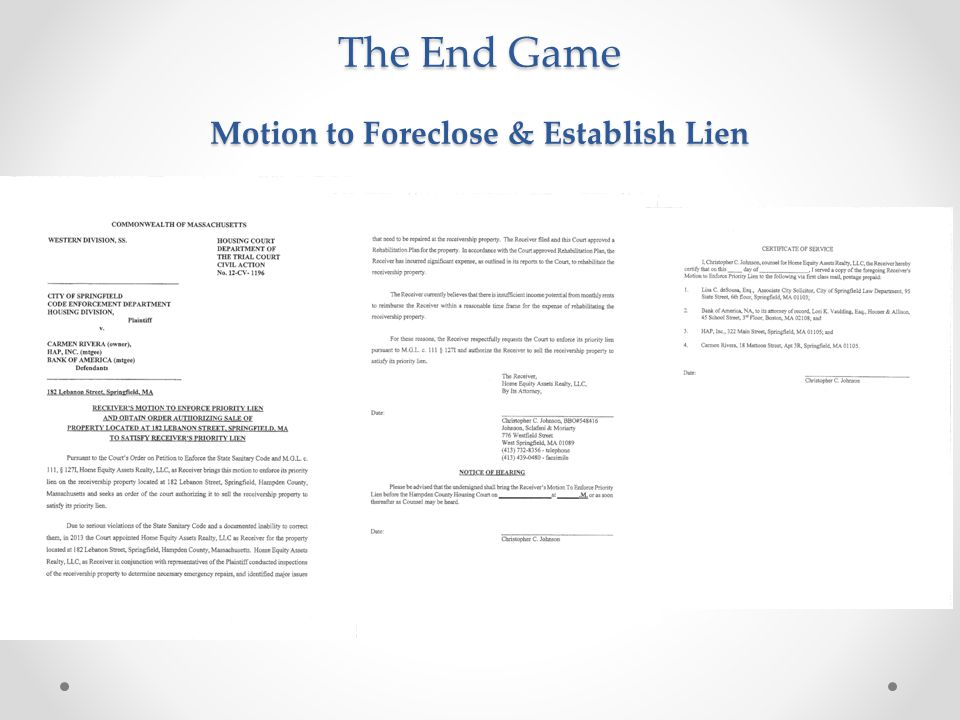 The End Game Motion to Foreclose & Establish Lien