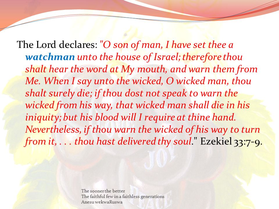 The Lord declares: