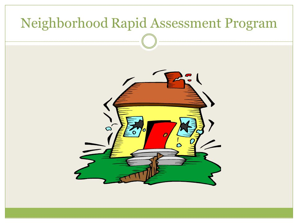 Neighborhood Rapid Assessment Program