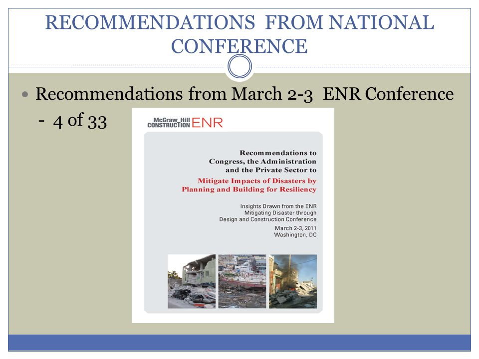 RECOMMENDATIONS FROM NATIONAL CONFERENCE Recommendations from March 2-3 ENR Conference - 4 of 33