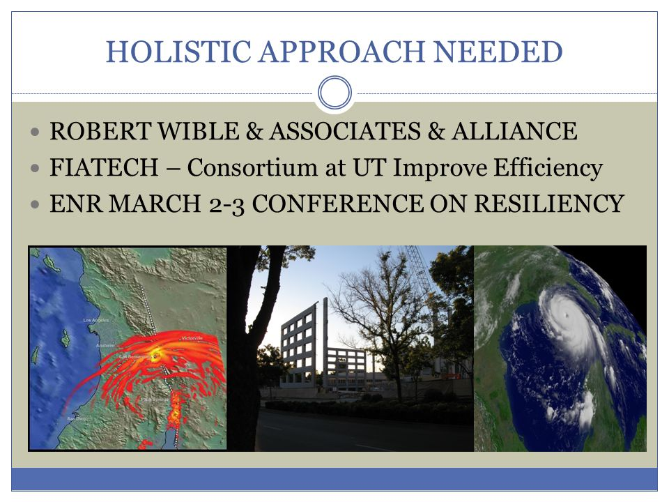 Holistic Approach Needed – Presentation When do we have enough wakeup calls .