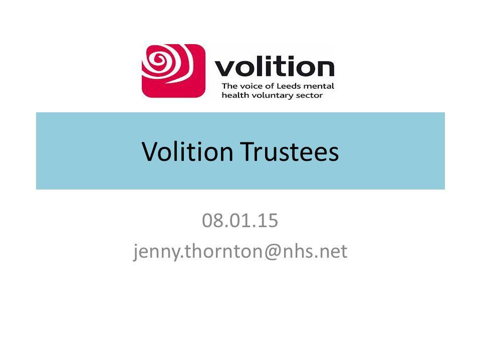 Volition Trustees 08.01.15 jenny.thornton@nhs.net