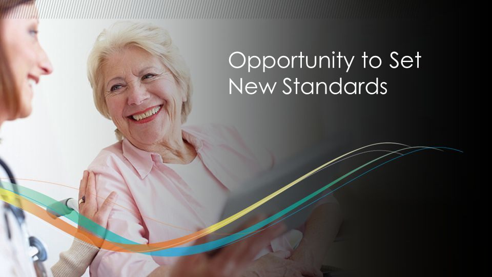 // Opportunity to Set New Standards