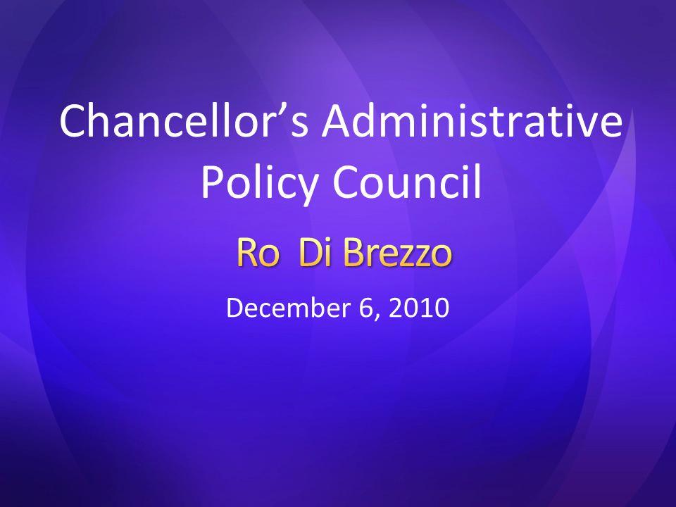 December 6, 2010 Chancellor's Administrative Policy Council