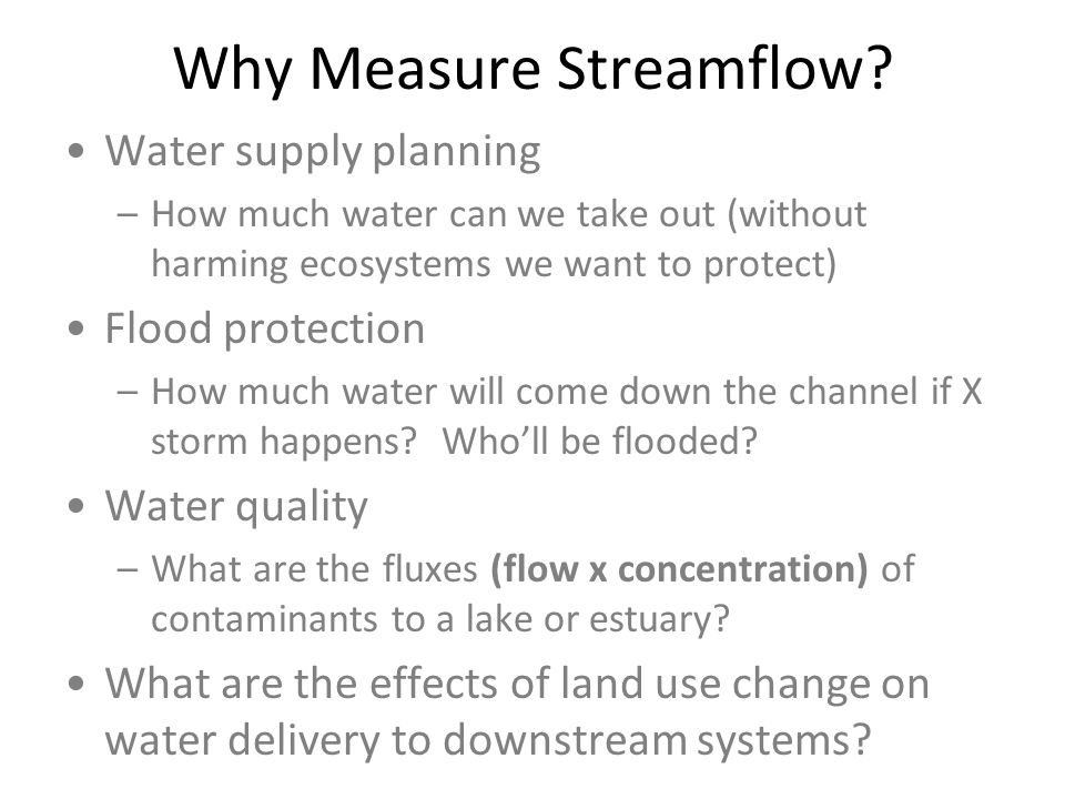 Why Measure Streamflow.