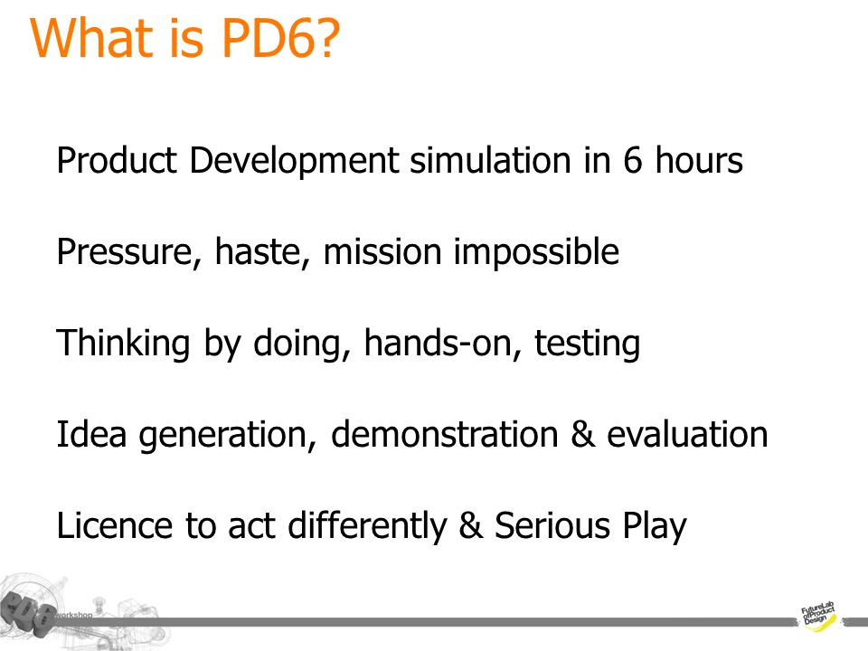 What is PD6.