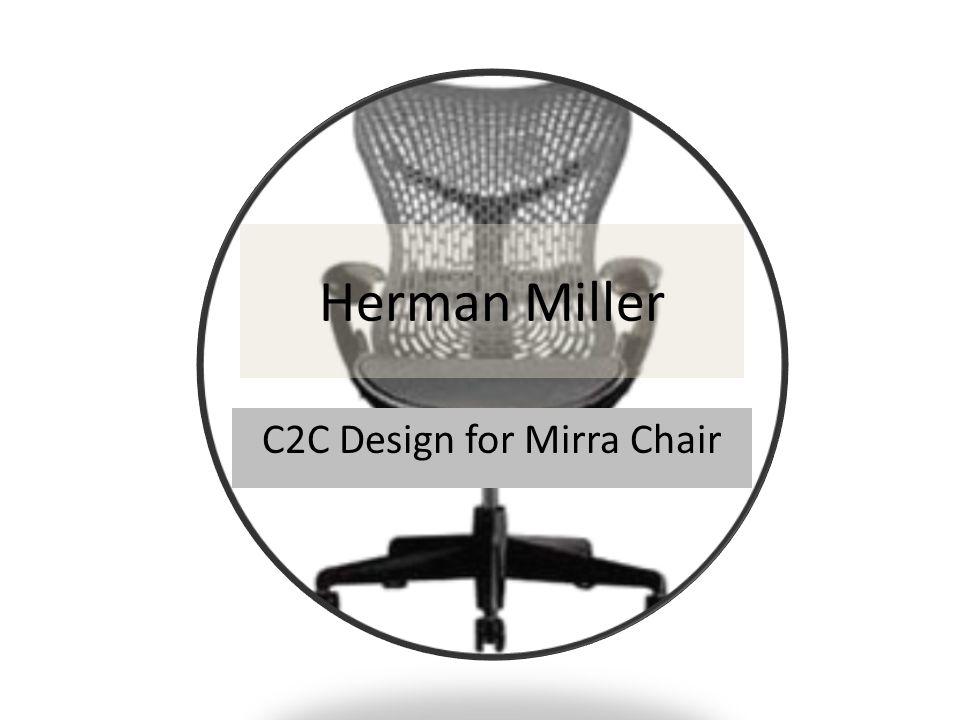 Herman Miller C2C Design for Mirra Chair