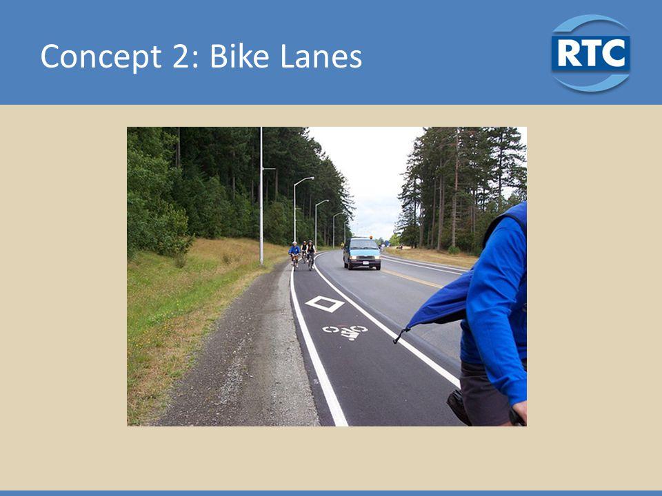 Concept 2: Bike Lanes