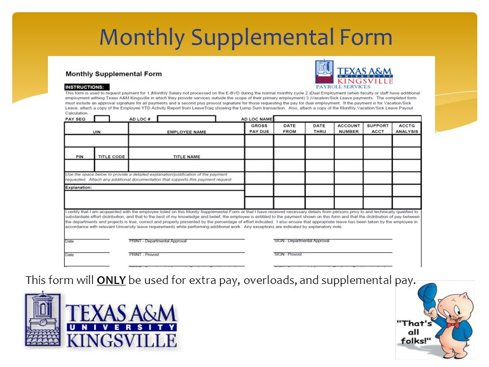Monthly Supplemental Form This form will ONLY be used for extra pay, overloads, and supplemental pay.