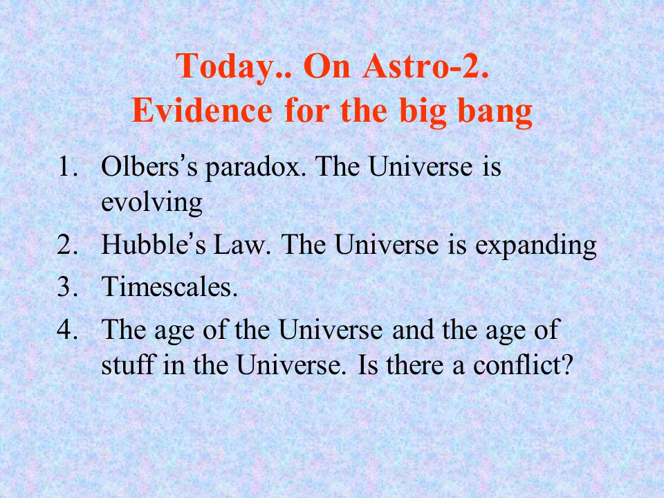 The Big Bang explanation: The Universe is expanding