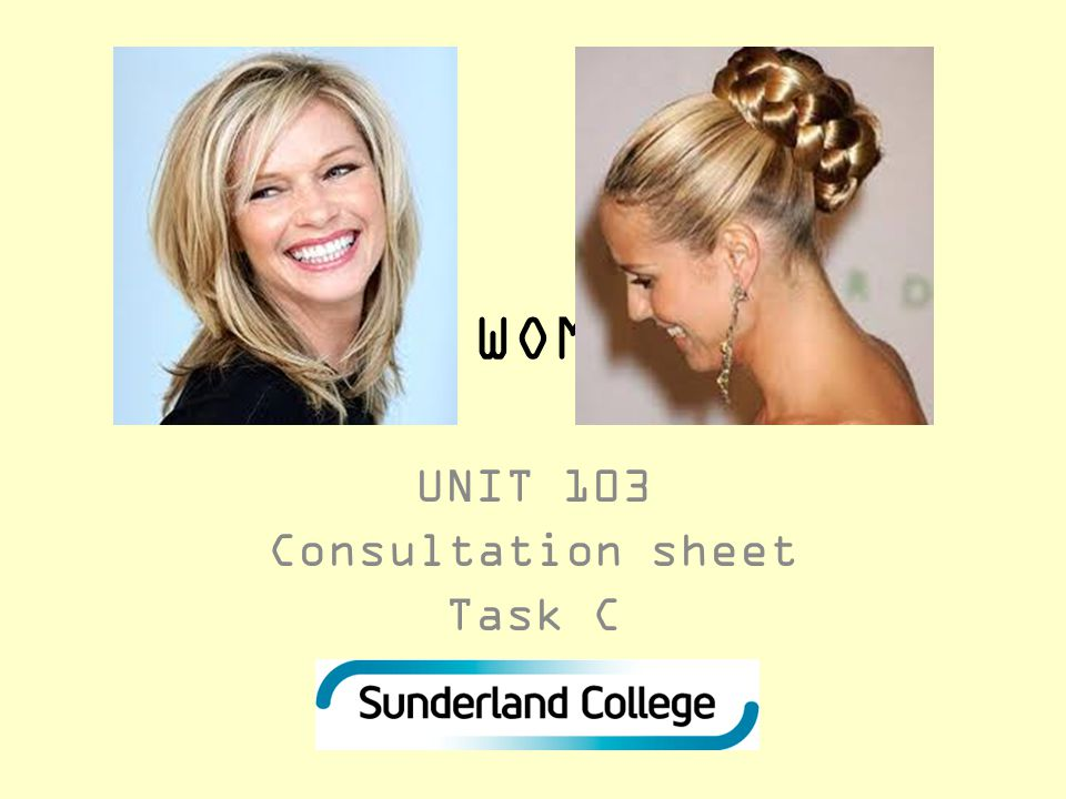 STYLING WOMENS HAIR UNIT 103 Consultation sheet Task C