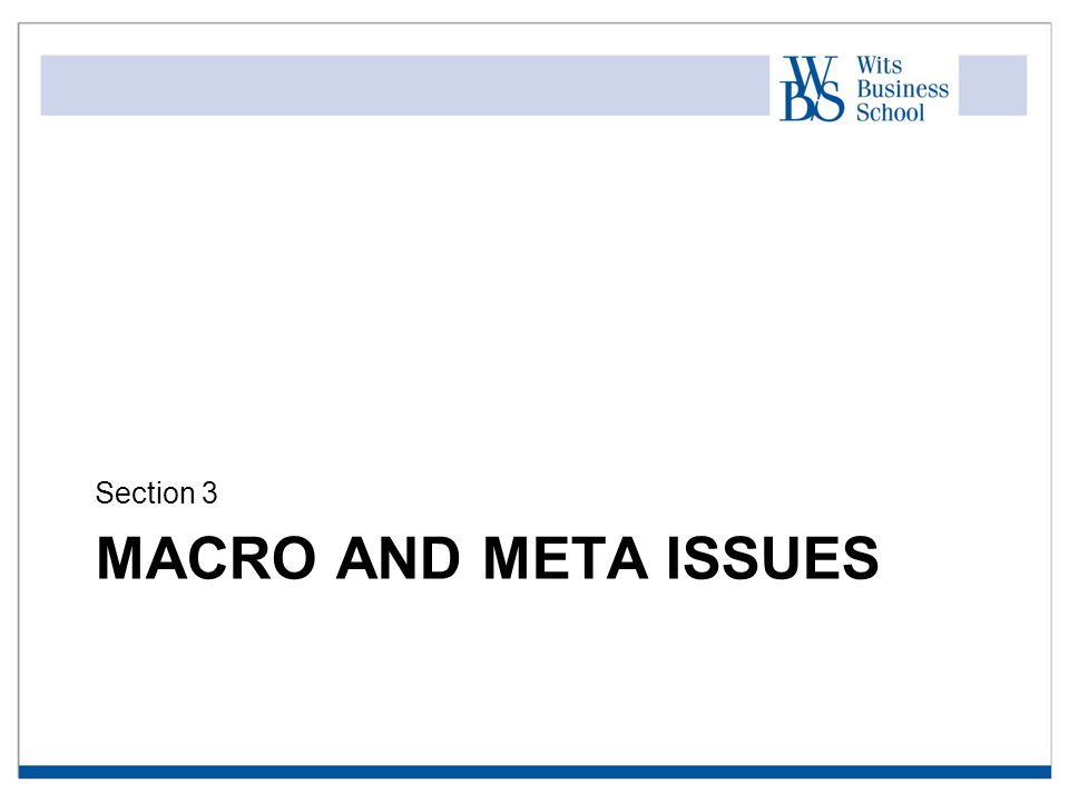 MACRO AND META ISSUES Section 3