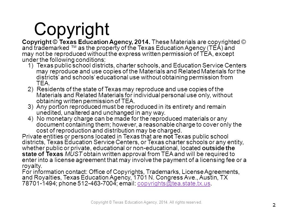 Copyright © Texas Education Agency, 2014. All rights reserved.