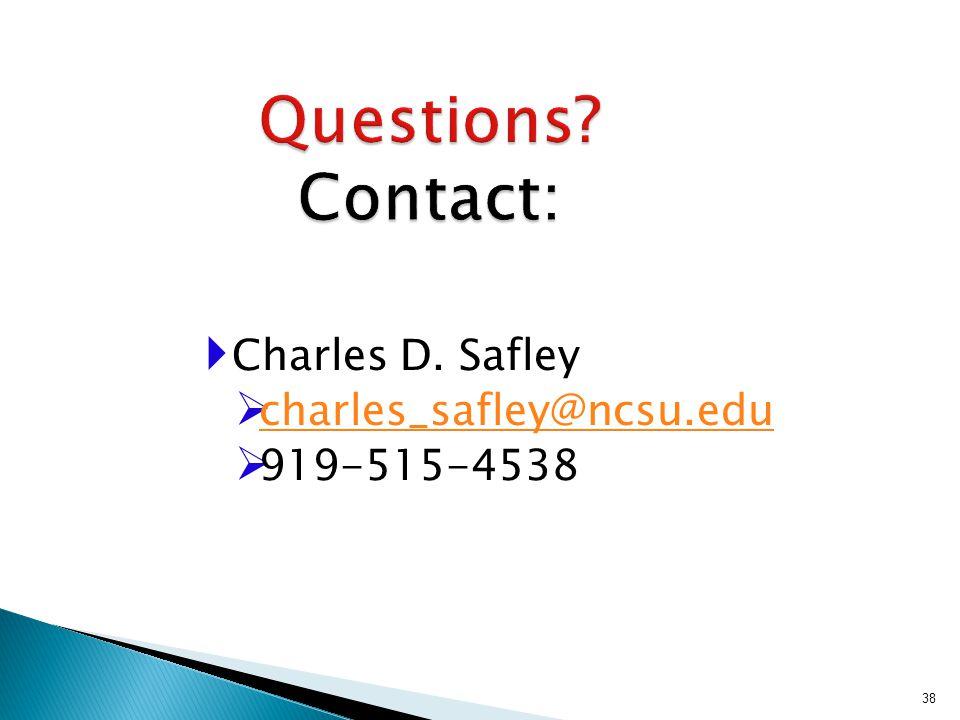  Charles D. Safley  charles_safley@ncsu.edu charles_safley@ncsu.edu  919-515-4538 38