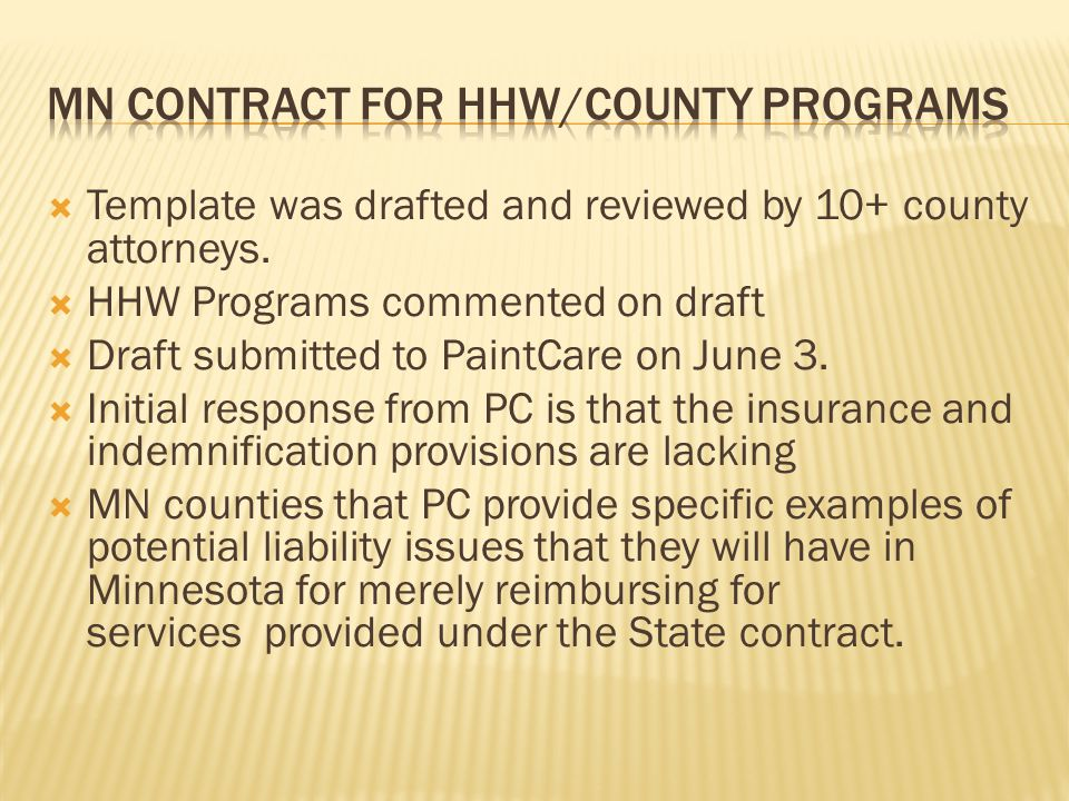  Template was drafted and reviewed by 10+ county attorneys.