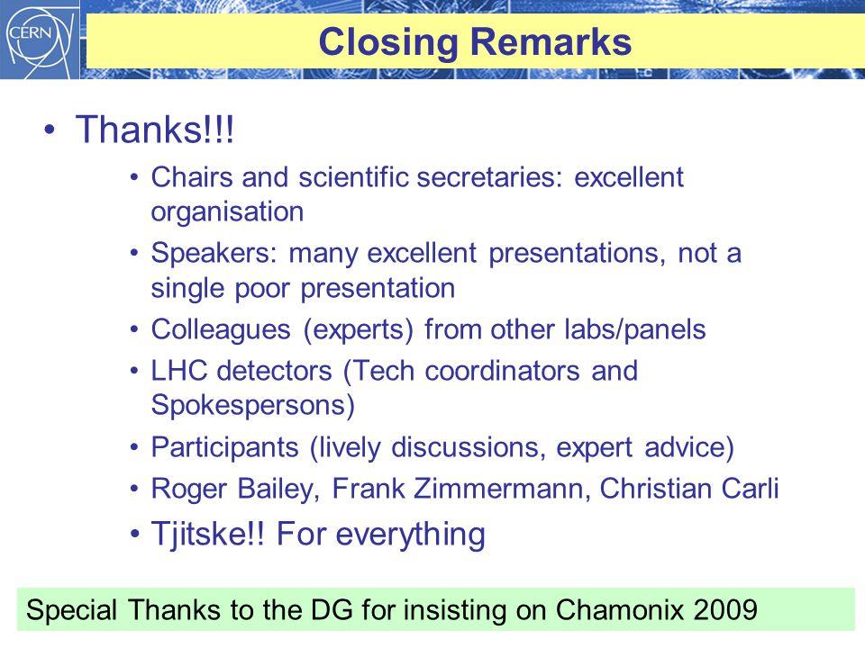 Closing Remarks Thanks!!.