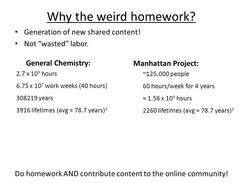 Why the weird homework.
