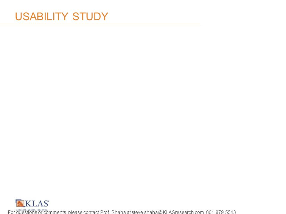 USABILITY STUDY For questions or comments, please contact Prof.