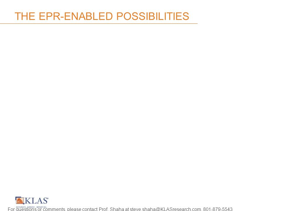 THE EPR-ENABLED POSSIBILITIES For questions or comments, please contact Prof.
