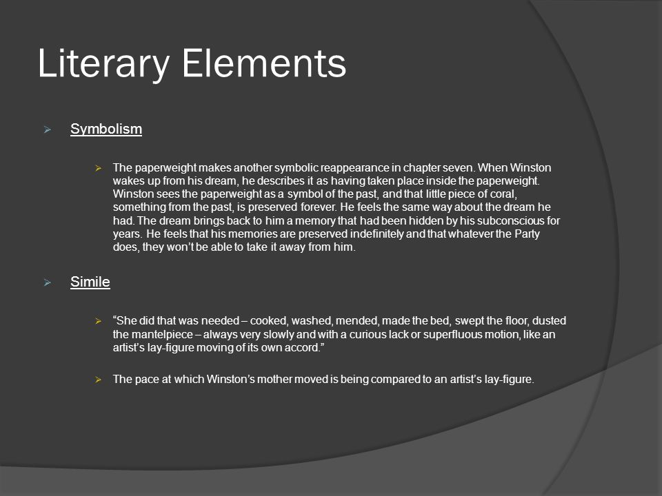 Literary Elements  Symbolism  The paperweight makes another symbolic reappearance in chapter seven.