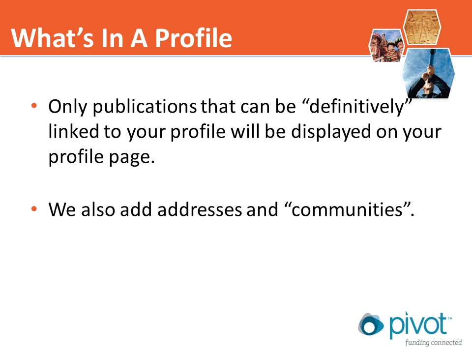 Only publications that can be definitively linked to your profile will be displayed on your profile page.