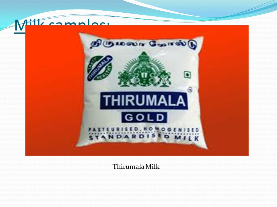 Milk samples: Thirumala Milk