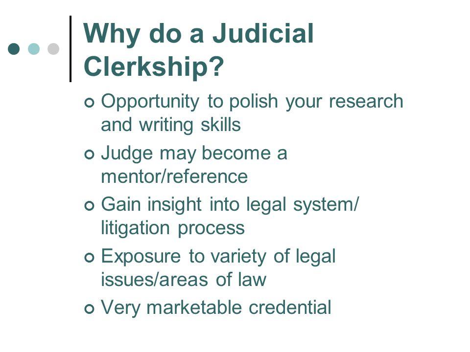 Why do a Judicial Clerkship.