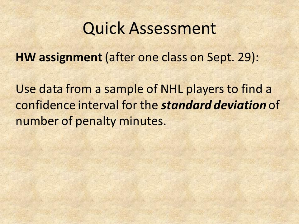 Quick Assessment HW assignment (after one class on Sept.