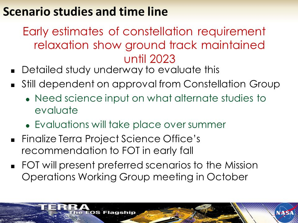Early estimates of constellation requirement relaxation show ground track maintained until 2023 Detailed study underway to evaluate this Still depende