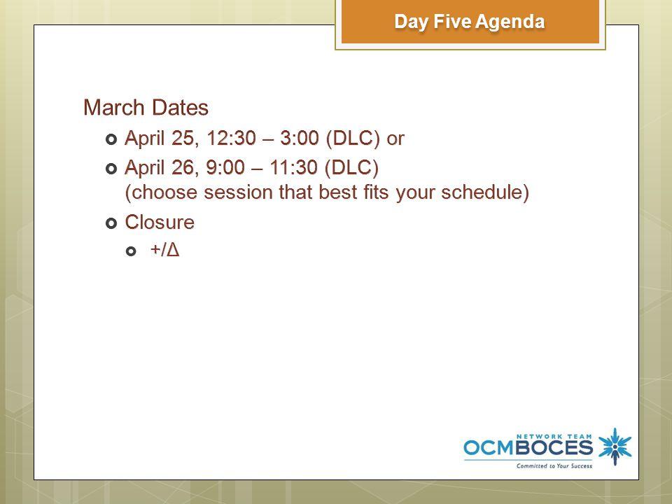 Day Five Agenda