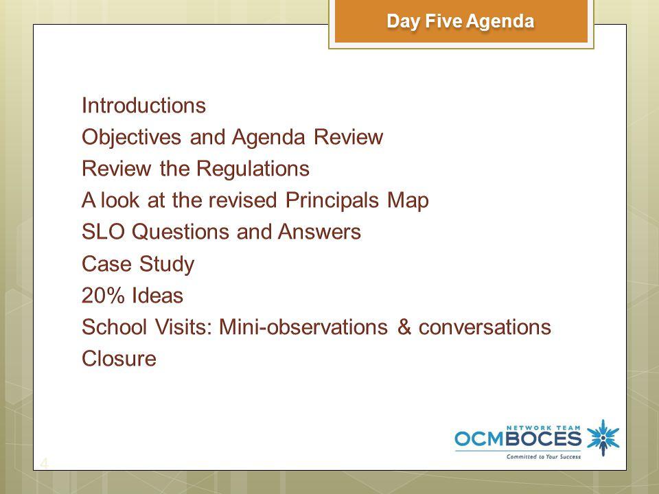 4 Day Five Agenda