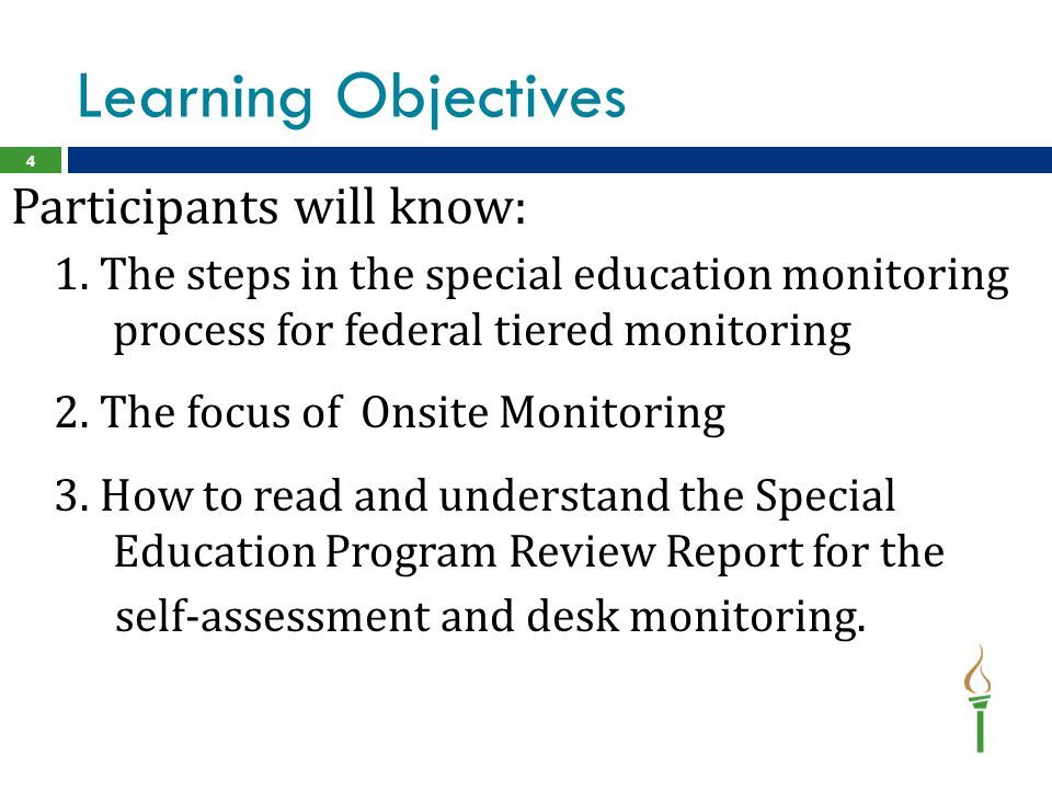 Learning Objectives Participants will know: 1.