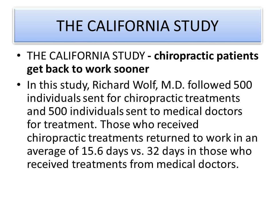 THE OREGON STUDY THE OREGON STUDY- chiropractic gets individuals back to work, and fast.