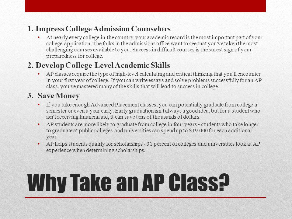 Why Take an AP Class. 1.