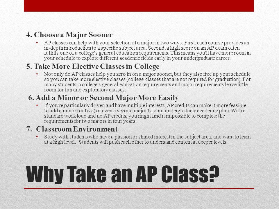 Why Take an AP Class. 4.