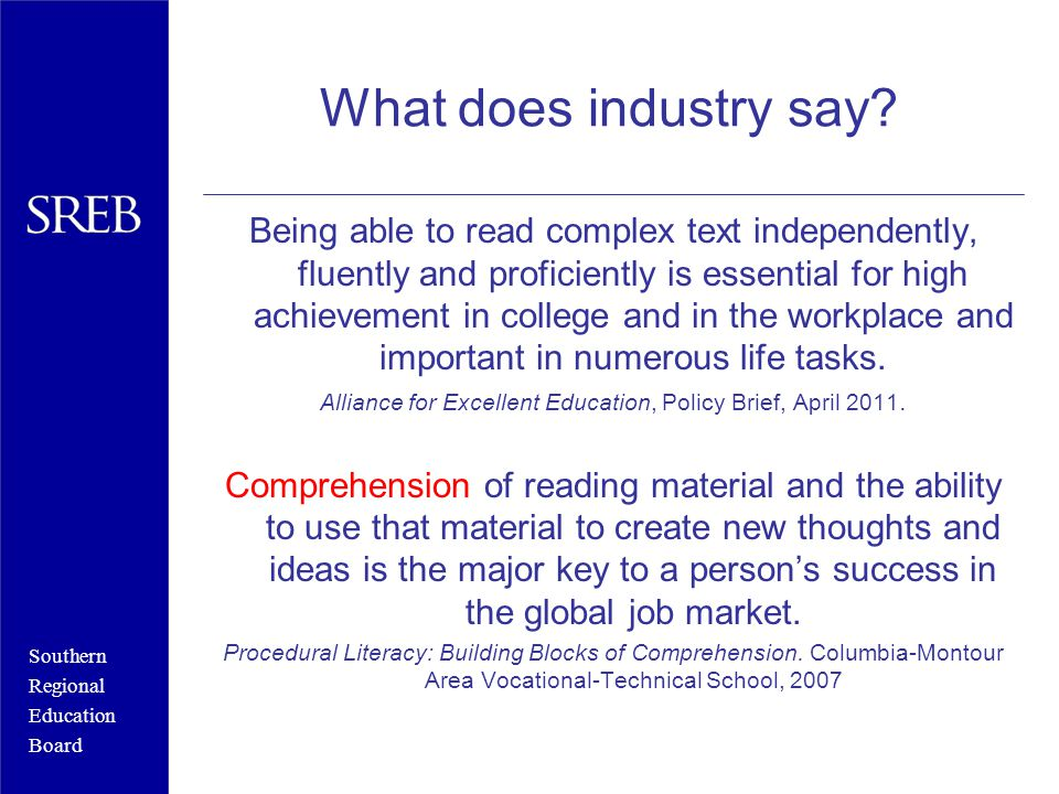 Southern Regional Education Board What does industry say.