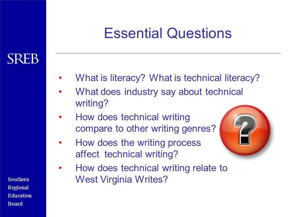 Essential Questions What is literacy. What is technical literacy.