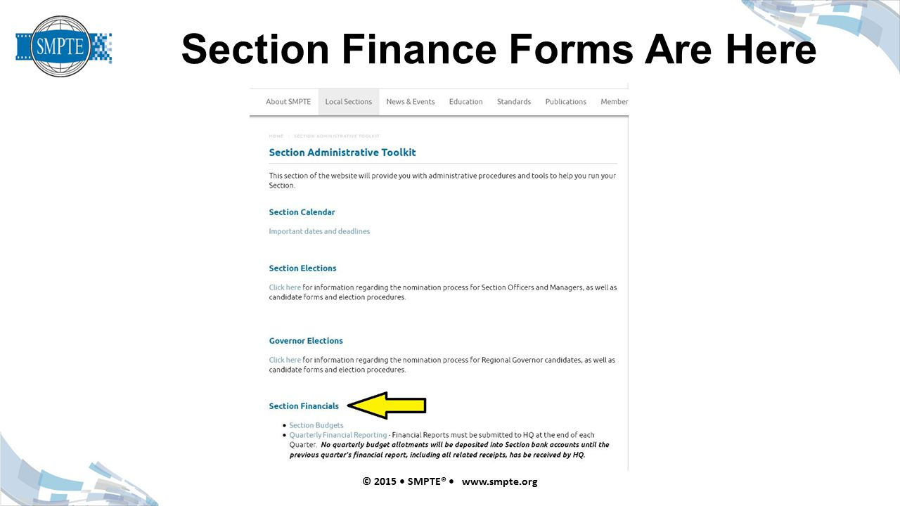Section Finance Forms Are Here © 2015 SMPTE® www.smpte.org