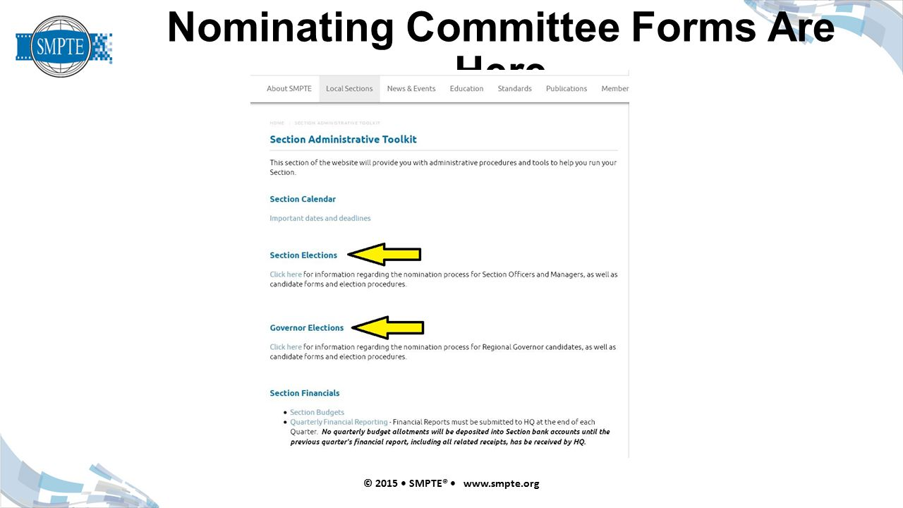 Nominating Committee Forms Are Here © 2015 SMPTE® www.smpte.org
