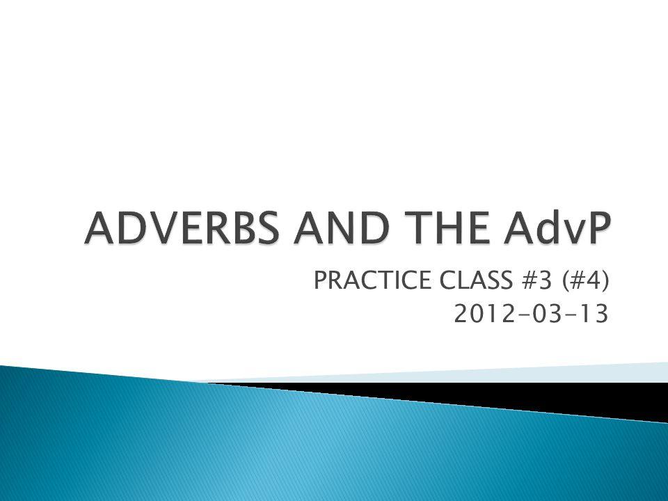 PRACTICE CLASS #3 (#4) 2012-03-13