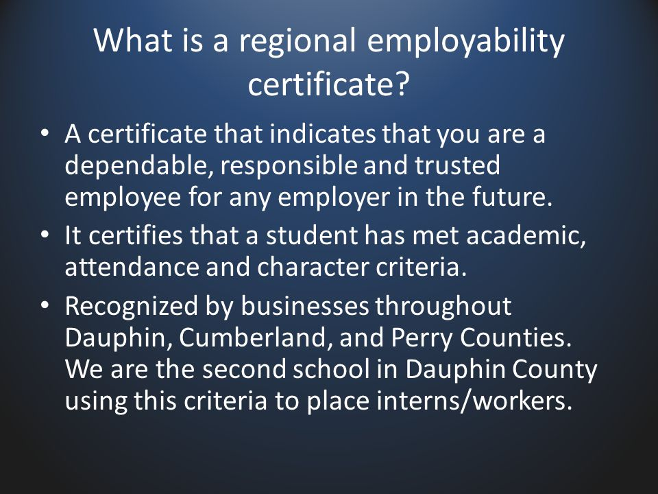 What is a regional employability certificate.