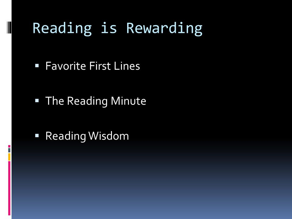 Reading is Rewarding  Favorite First Lines  The Reading Minute  Reading Wisdom
