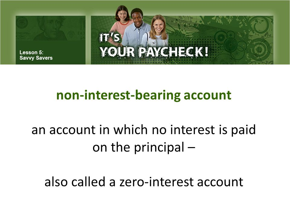 principal the original amount of money deposited or invested, excluding any interest or dividends