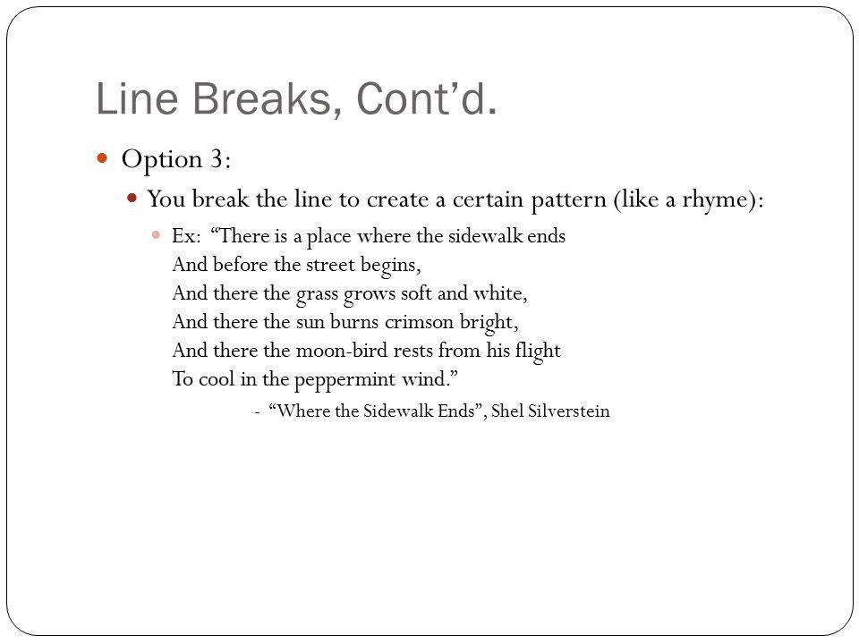 Line Breaks, Cont'd.