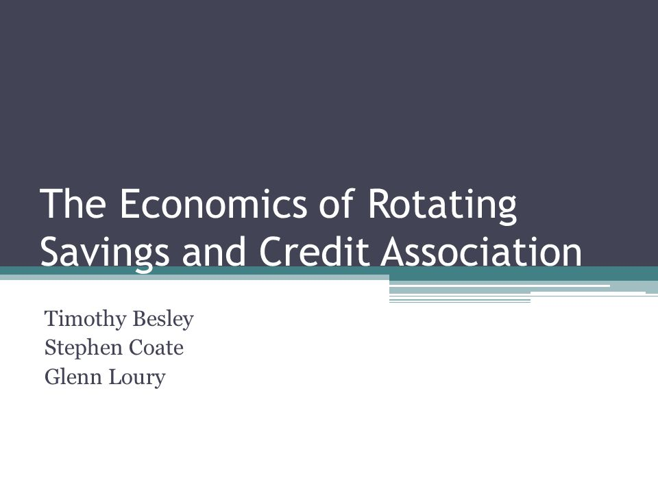 Introduction Rotating savings and credit associations (Roscas) :- It is a type of informal financial institution which helps individuals to save and borrow together by meeting for a defined period of time.