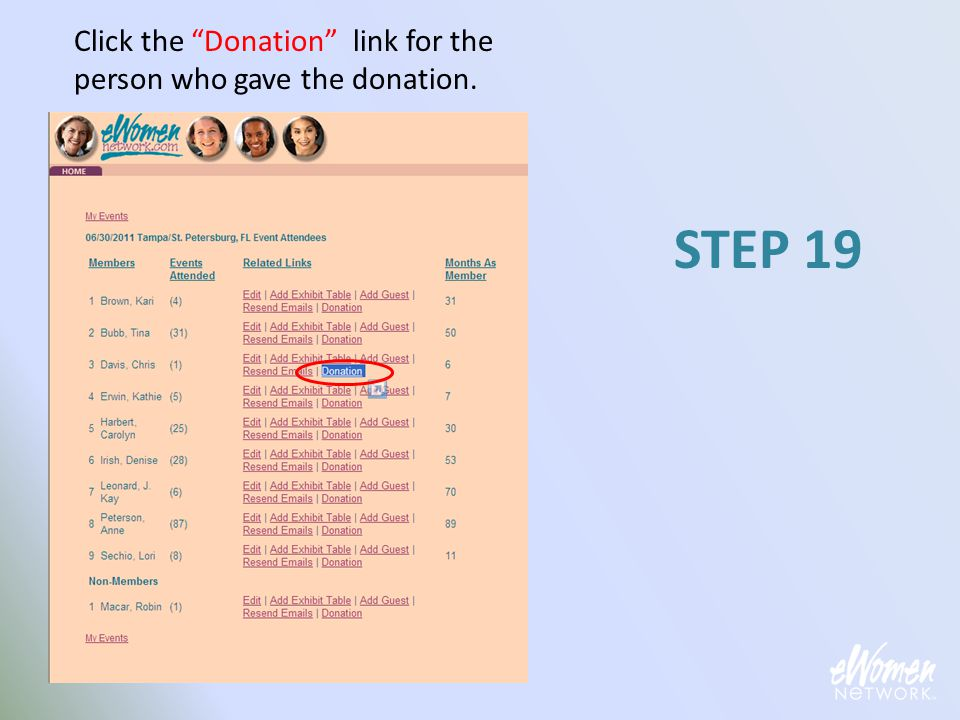 "Click the ""Donation"" link for the person who gave the donation. STEP 19"