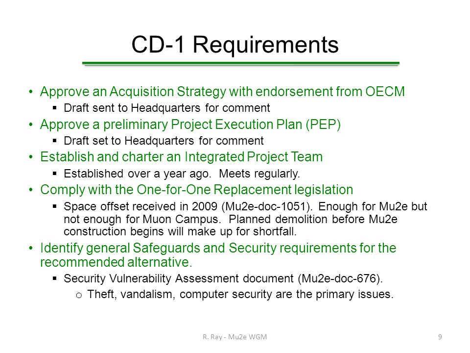 CD-1 Requirements Document High Performance and Sustainable Building provisions and Sustainable Environmental Stewardship considerations in the Conceptual Design Report, Acquisition Strategy, and/or PEP, as appropriate.